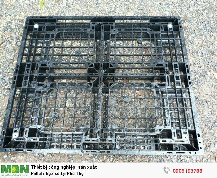 Pallet nhựa cũ tại Phú Thọ, số lượng lớn, đủ mọi kích thước - Liên hệ: 0906193788 (24/24 - Phòng Kinh Doanh)2