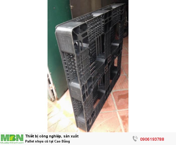 Pallet nhựa cũ tại Cao Bằng, miễn phí vận chuyển số lượng lớn - Liên hệ: 0906193788 (24/24 - Phòng Kinh Doanh)