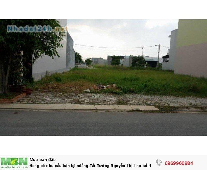 Đang có nhu cầu bán lại miếng đất đường Nguyễn Thị Thử sổ riêng