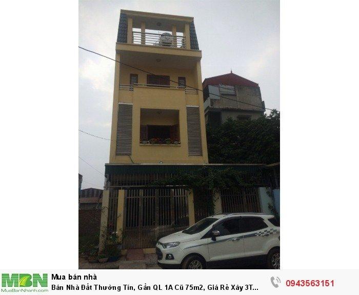 Bán Nhà Đất Thường Tín, Gần QL 1A Cũ 75m2, Giá Rẻ Xây 3T