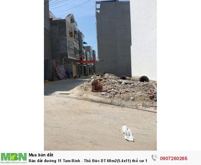 Bán đất đường 11 Tam Bình - Thủ Đức DT 60m2(5.4x11) thổ cư 100%