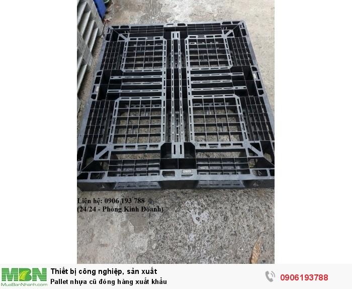 Pallet nhựa cũ đóng hàng xuất khẩu giá rẻ toàn quốc - Liên hệ: 0906193788 (Nguyễn Hòa 24/24)