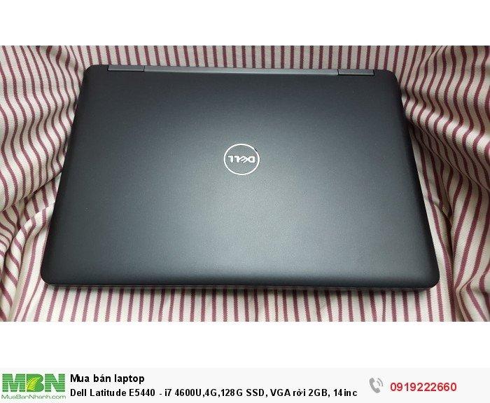 Dell Latitude E5440 - i7 4600U,4G,128G SSD, VGA rời 2GB, 14inch, webcam, máy đẹp, hàng USA siêu bền0