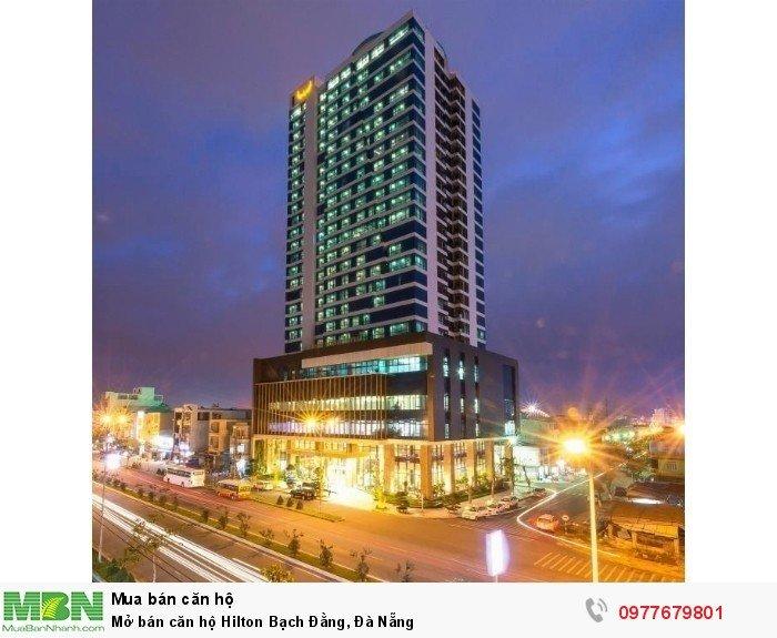 Mở bán căn hộ Hilton Bạch Đằng, Đà Nẵng