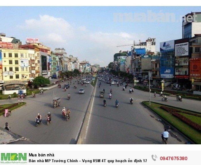 Bán nhà MP Trường Chinh – Vọng 85M 4T quy hoạch ổn định  17.5 tỷ