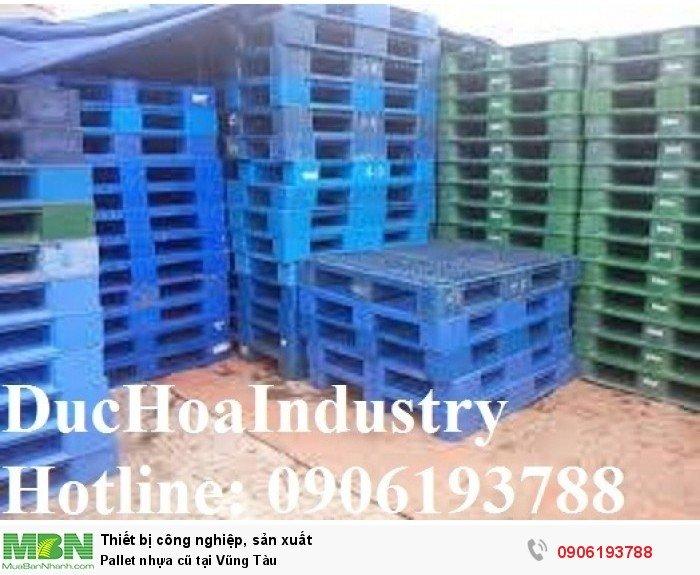 Pallet nhựa cũ tại Vũng Tàu - Liên hệ: 0906193788 (Nguyễn Hòa 24/24)