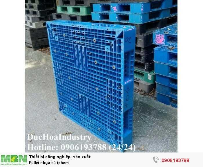 Pallet nhựa cũ tphcm, miễn phí vận chuyển số lượng lớn - Liên hệ: 0906193788 (Nguyễn Hòa 24/24)