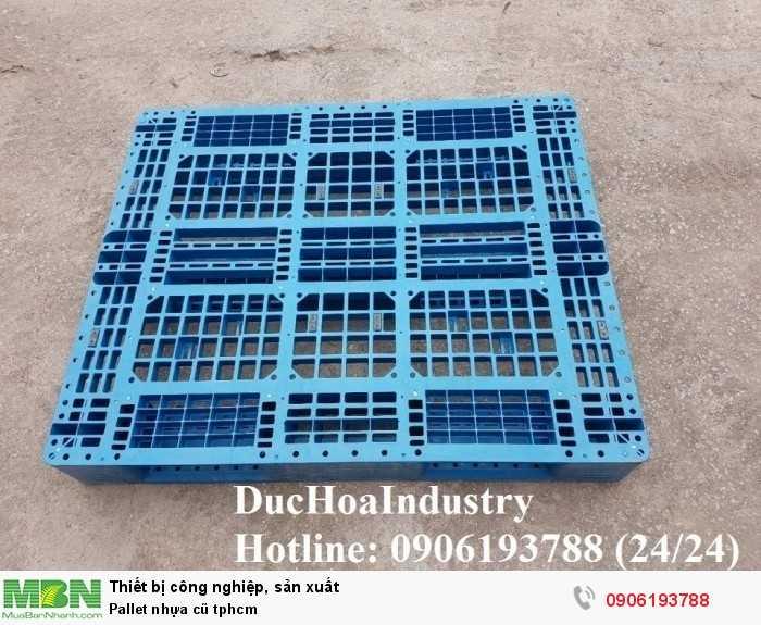 Cung cấp pallet nhựa cũ giá rẻ tại tphcm chịu được tải trọng lớn, giao hàng toàn quốc - Liên hệ: 0906193788 (Nguyễn Hòa 24/24)