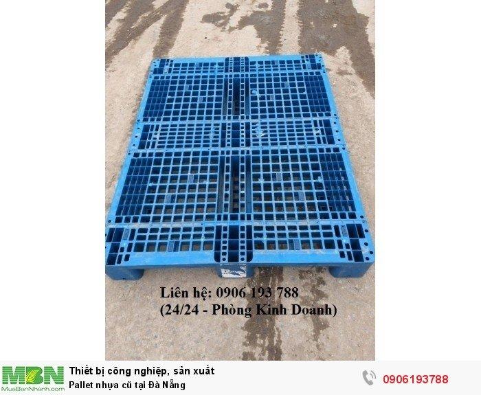 Pallet nhựa cũ tại Đà Nẵng, miễn phí vận chuyển số lượng lớn - Liên hệ: 0906193788 (Nguyễn Hòa 24/24)