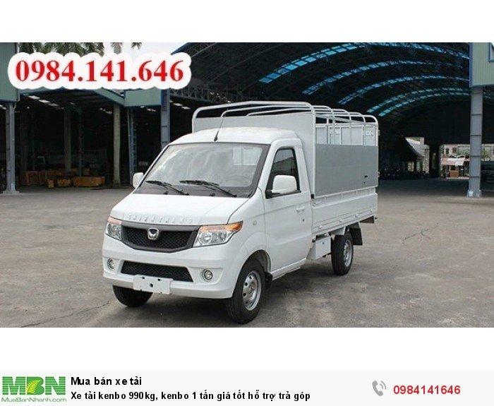 Xe tải kenbo 990kg, kenbo 1 tấn giá tốt hỗ trợ trả góp 4