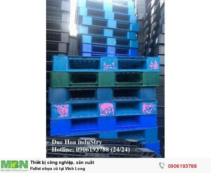 Pallet nhựa cũ tại Vĩnh Long, giao hàng toàn quốc - Liên hệ: 0906193788 (Nguyễn Hòa 24/24)