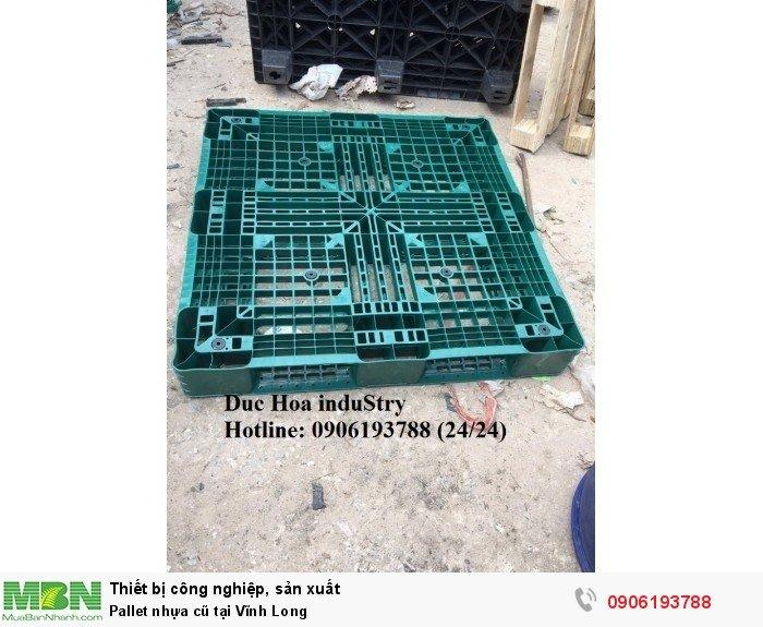 Bán pallet nhựa cũ tại Vĩnh Long - Liên hệ: 0906193788 (Nguyễn Hòa 24/24)