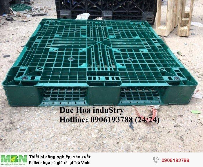 Pallet nhựa cũ giá rẻ tại Trà Vinh - Liên hệ: 0906193788 (Nguyễn Hòa 24/24)