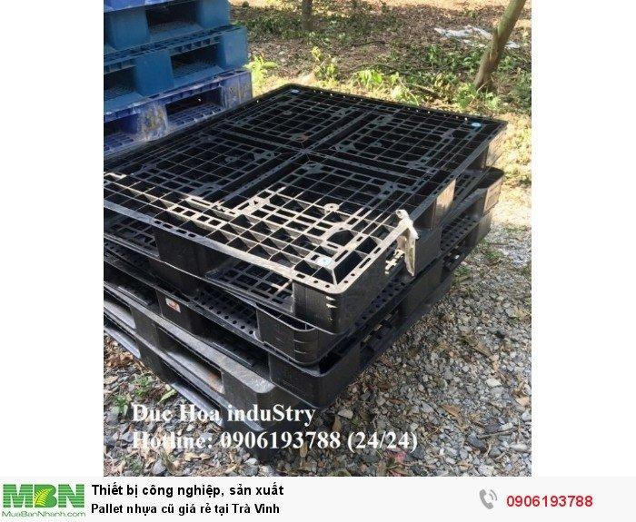 Pallet nhựa cũ giá rẻ tại Trà Vinh, giao hàng toàn quốc - Liên hệ: 0906193788 (Nguyễn Hòa 24/24)