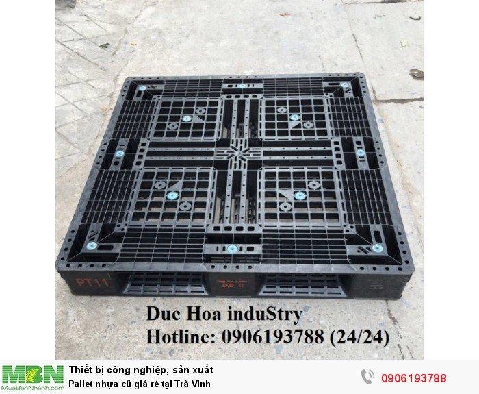 Bán pallet nhựa cũ giá rẻ tại Trà Vinh - Liên hệ: 0906193788 (Nguyễn Hòa 24/24)