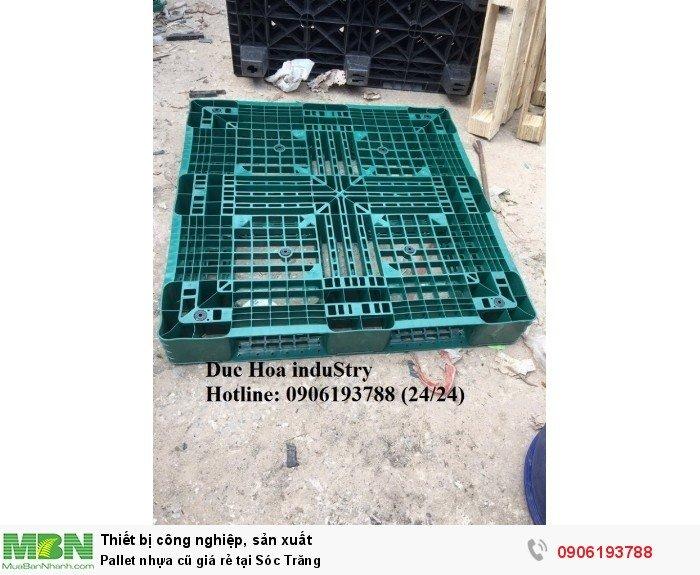 Pallet nhựa cũ giá rẻ tại Sóc Trăng - Liên hệ: 0906193788 (Nguyễn Hòa 24/24)