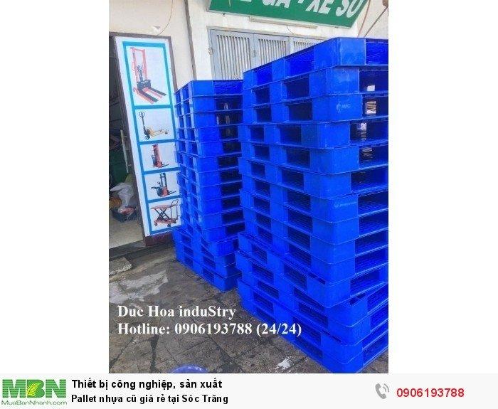 Bán pallet nhựa cũ giá rẻ tại Sóc Trăng - Liên hệ: 0906193788 (Nguyễn Hòa 24/24)