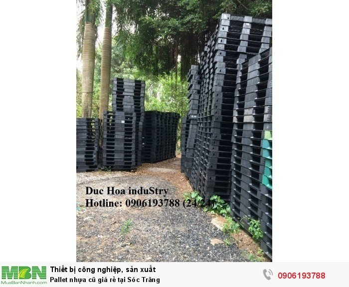 Bán pallet nhựa cũ giá rẻ tại Sóc Trăng, miễn phí vận chuyển số lượng - Liên hệ: 0906193788 (Nguyễn Hòa 24/24)