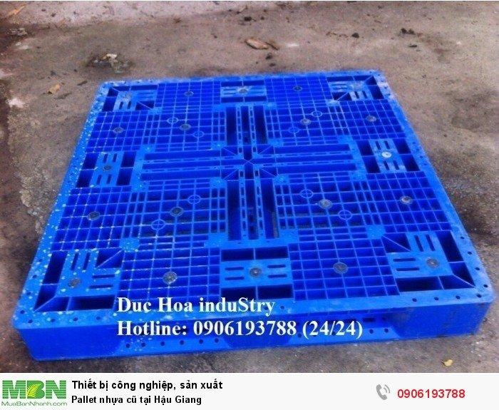 Pallet nhựa cũ tại Hậu Giang, giao hàng toàn quốc - Liên hệ: 0906193788 (Nguyễn Hòa 24/24)