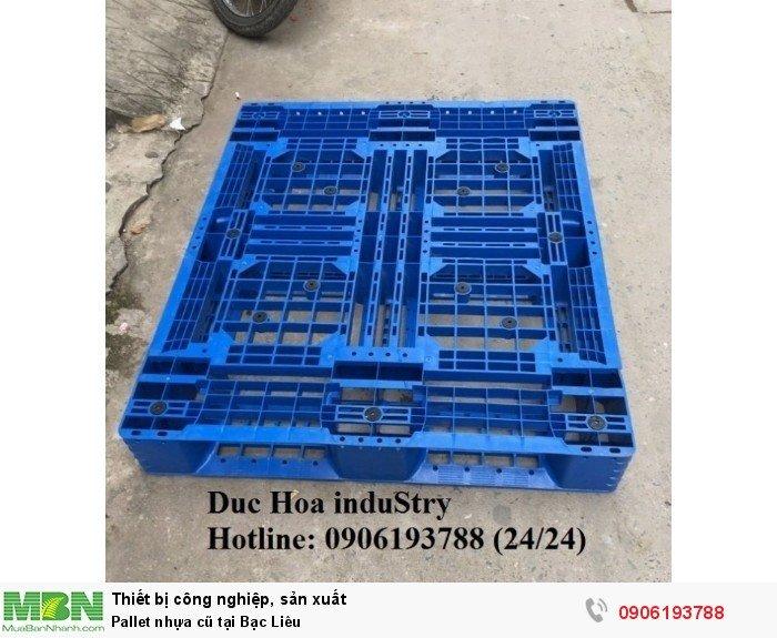 Pallet nhựa cũ tại Bạc Liêu, miễn phí vận chuyển số lượng - Duc Hoa induStry 0906193788 (24/24)