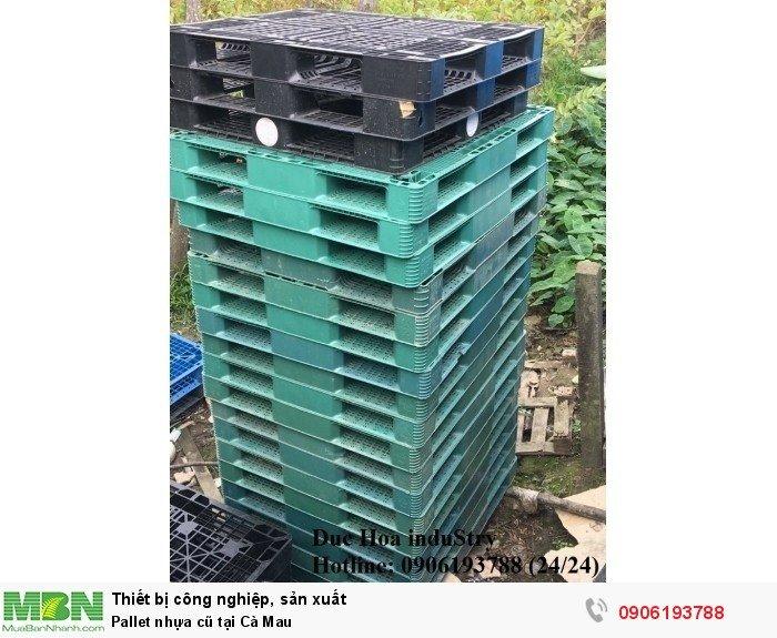 Bán pallet nhựa cũ tại Cà Mau, miễn phí vận chuyển số lượng - Duc Hoa induStry 0906193788 (24/24)