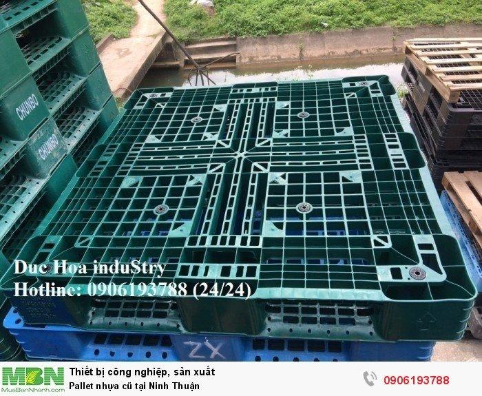 Pallet nhựa cũ tại Ninh Thuận, miễn phí vận chuyển số lượng lớn - Liên hệ: 0906193788 Duc Hoa induStry 24/24