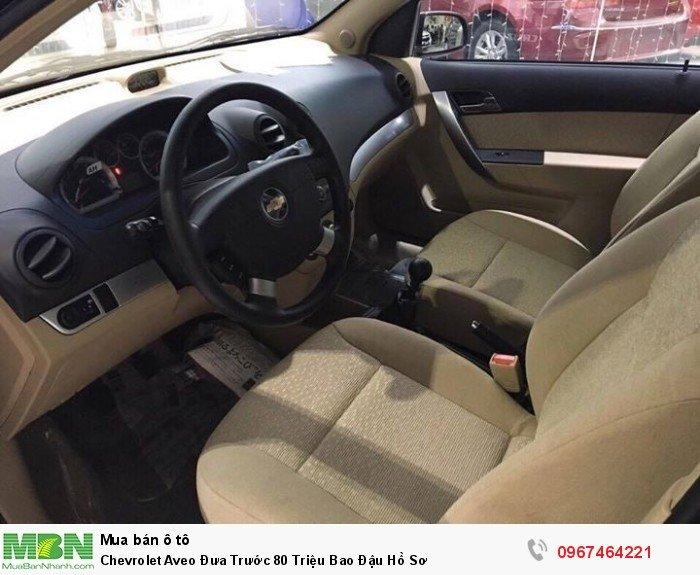 Chevrolet Aveo Đưa Trước 80 Triệu Bao Đậu Hồ Sơ 6