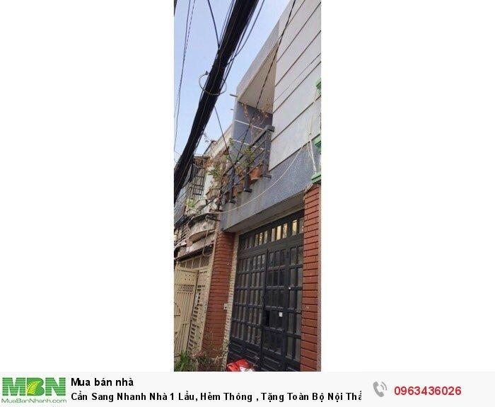 Cần Sang Nhanh Nhà 1 Lầu, Hẻm Thông , Tặng Toàn Bộ Nội Thất