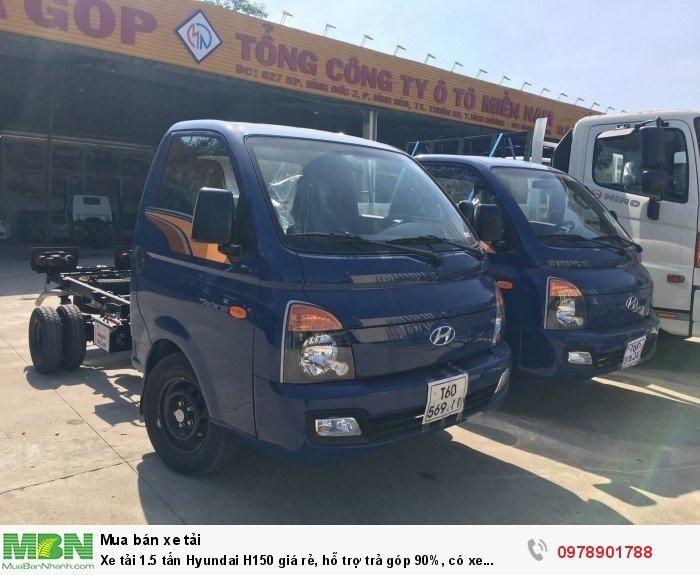 Xe tải 1.5 tấn Hyundai H150 giá rẻ, hỗ trợ trả góp 90%, có xe giao ngay
