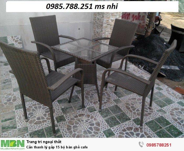 Cần thanh lý gấp 15 bộ bàn ghế cafe