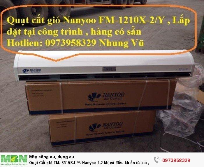 Quạt Cắt gió FM- 3515S-L/Y. Nanyoo 1.2 M( có điều khiền từ xa) , mới 100%2