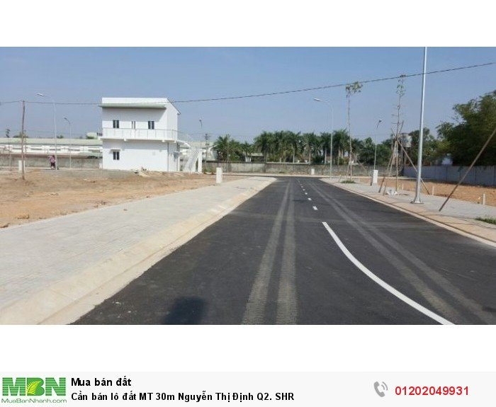 Cần bán lô đất MT 30m Nguyễn Thị Định Q2. SHR