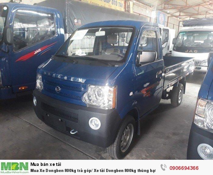Mua Xe Dongben 800kg trả góp/ Xe tải Dongben 800kg thùng bạt giá rẻ
