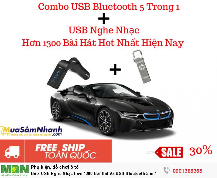 Bộ 2 USB Nghe Nhạc Hơn 1300 Bài Hát Và USB Bluetooth 5 in 1 Cho Xe Hơi - MSN388330 0