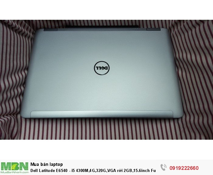 Dell Latitude E6540 - i5 4300M,4G,320G,VGA rời 2GB,15.6inch Full HD,WC0