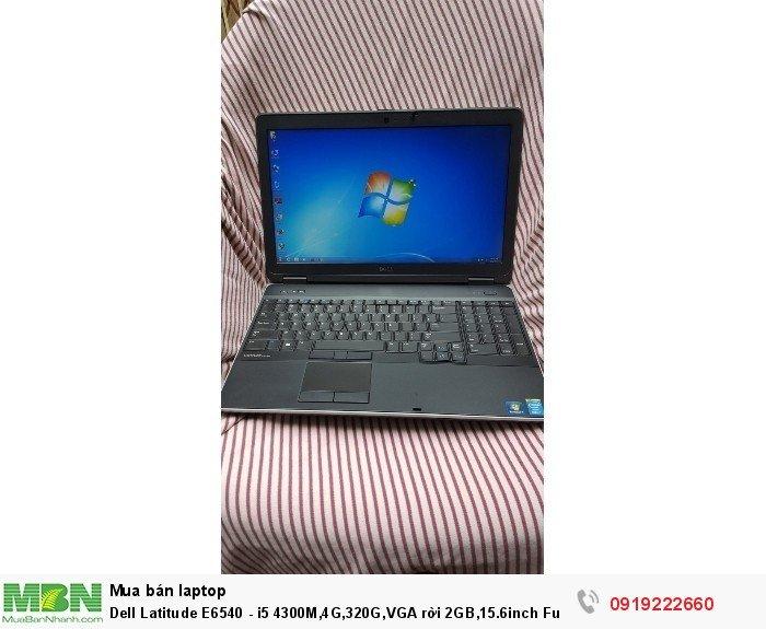 Dell Latitude E6540 - i5 4300M,4G,320G,VGA rời 2GB,15.6inch Full HD,WC5