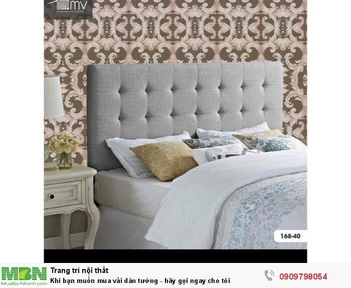 Khi bạn muốn mua vải dán tường - hãy gọi ngay cho tôi