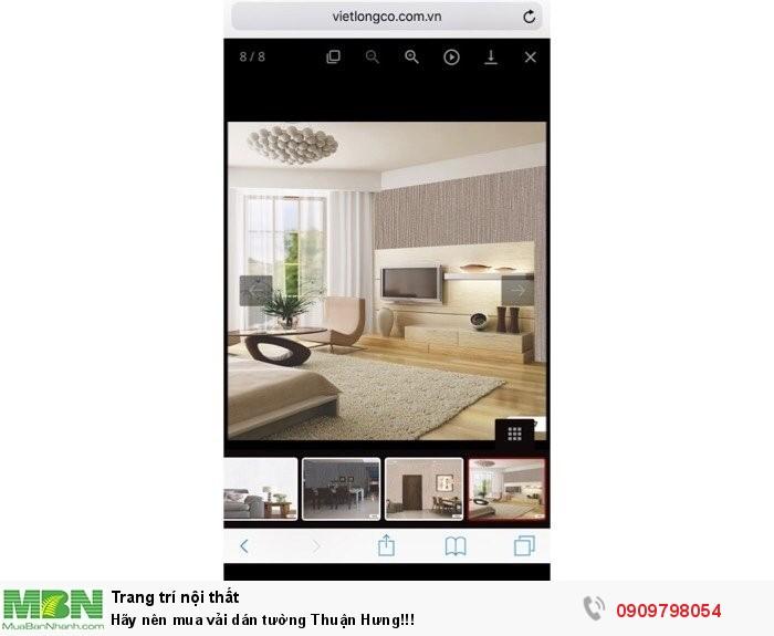 Hãy nên mua vải dán tường Thuận Hưng!!!