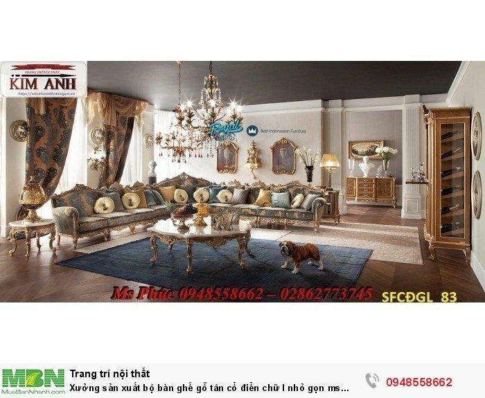 Xưởng sản xuất bộ bàn ghế gỗ tân cổ điển chữ l nhỏ gọn ms SFCĐGL_81 - nội thất Kim Anh1
