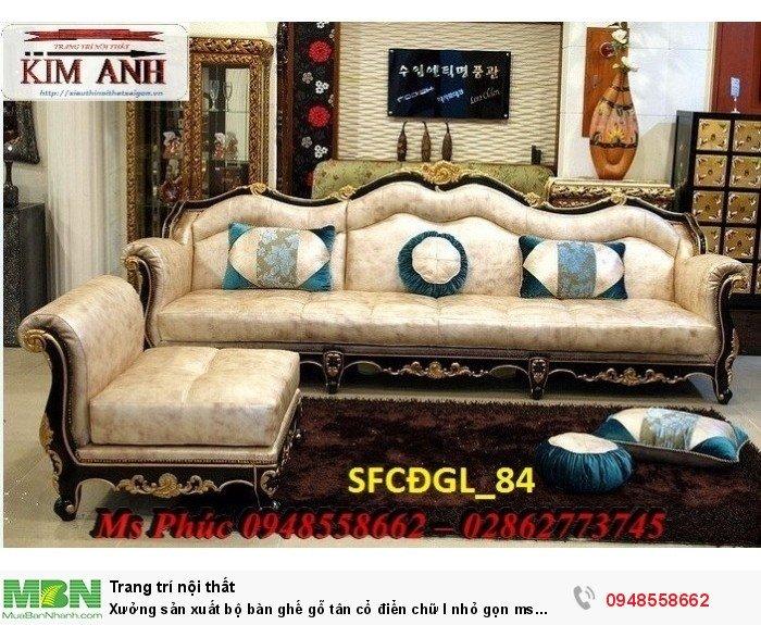 Xưởng sản xuất bộ bàn ghế gỗ tân cổ điển chữ l nhỏ gọn ms SFCĐGL_81 - nội thất Kim Anh3