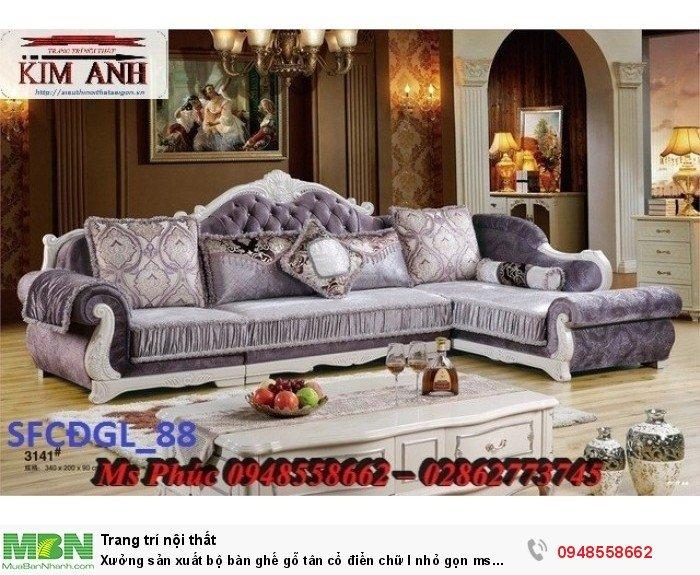 Xưởng sản xuất bộ bàn ghế gỗ tân cổ điển chữ l nhỏ gọn ms SFCĐGL_81 - nội thất Kim Anh7