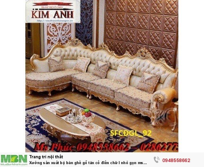 Xưởng sản xuất bộ bàn ghế gỗ tân cổ điển chữ l nhỏ gọn ms SFCĐGL_81 - nội thất Kim Anh11