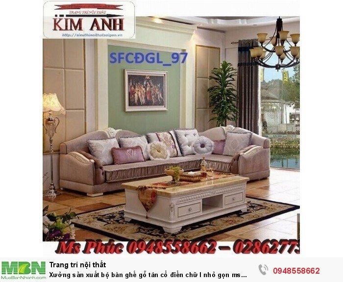Xưởng sản xuất bộ bàn ghế gỗ tân cổ điển chữ l nhỏ gọn ms SFCĐGL_81 - nội thất Kim Anh16