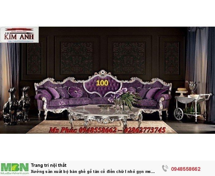 Xưởng sản xuất bộ bàn ghế gỗ tân cổ điển chữ l nhỏ gọn ms SFCĐGL_81 - nội thất Kim Anh19