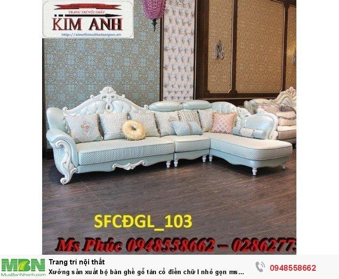 Xưởng sản xuất bộ bàn ghế gỗ tân cổ điển chữ l nhỏ gọn ms SFCĐGL_81 - nội thất Kim Anh22