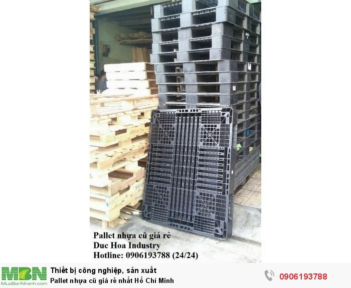 Duc Hoa Industry chuyên pallet nhựa cũ giá rẻ nhất Hồ Chí Minh - Liên hệ: 0906193788 (24/24)