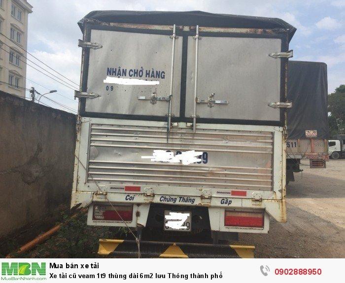 Xe tải cũ veam 1t9 thùng dài 6m2 lưu Thông thành phố 2