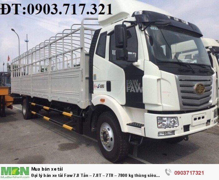 Đại lý bán xe tải Faw 7.8 Tấn – 7.8T – 7T8 – 7800 kg thùng siêu dài giá tốt giao ngay