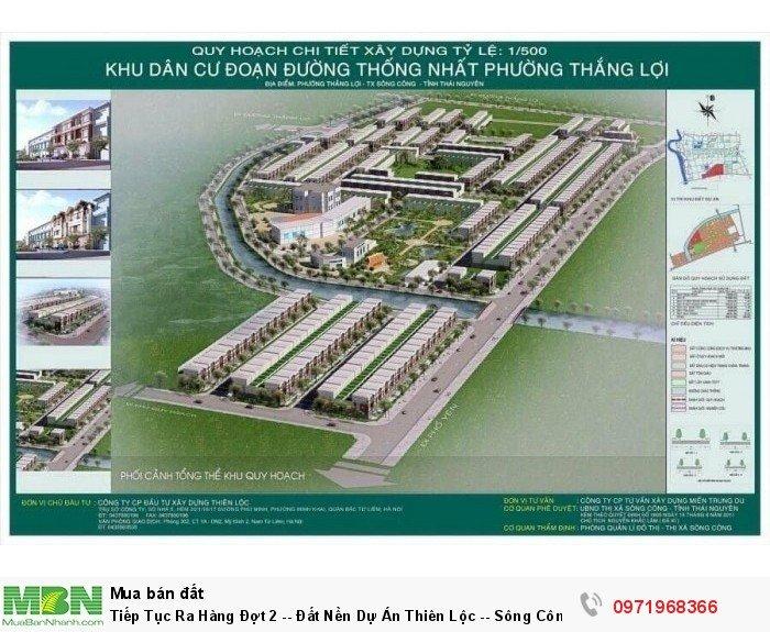 Tiếp Tục Ra Hàng Đợt 2 -- Đất Nền Dự Án Thiên Lộc -- Sông Công - Thái Nguyên