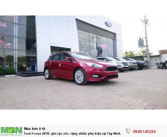 Ford Focus 2018, giá cực sốc, tặng nhiều phụ kiện tại Tây Ninh